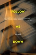 Follow Me Down hi res e1327941113889 Daniel Nester